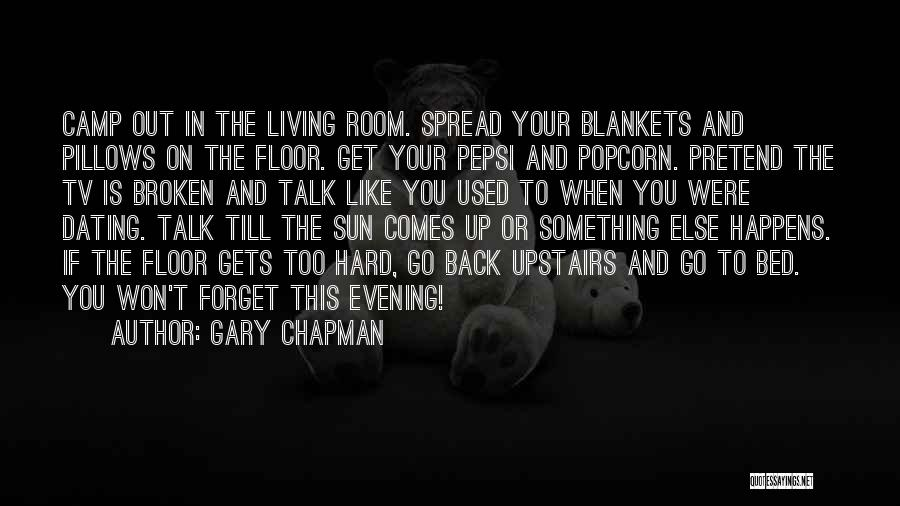 Upstairs Room Quotes By Gary Chapman