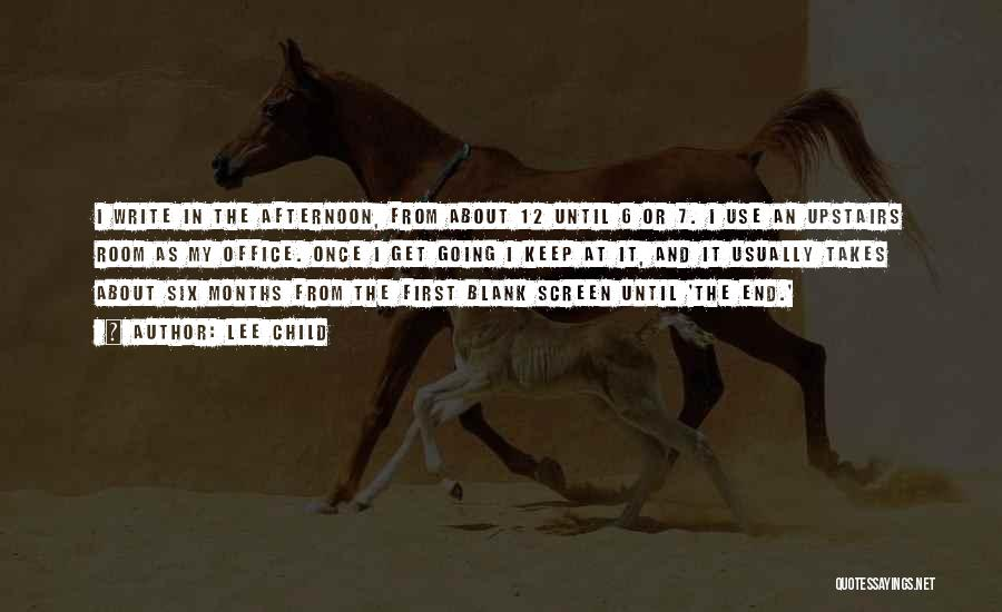 Upstairs Room Quotes By Lee Child