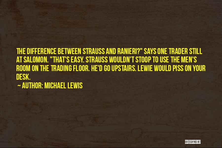 Upstairs Room Quotes By Michael Lewis