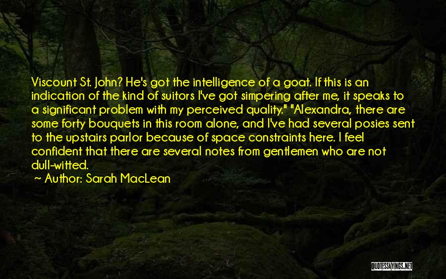 Upstairs Room Quotes By Sarah MacLean