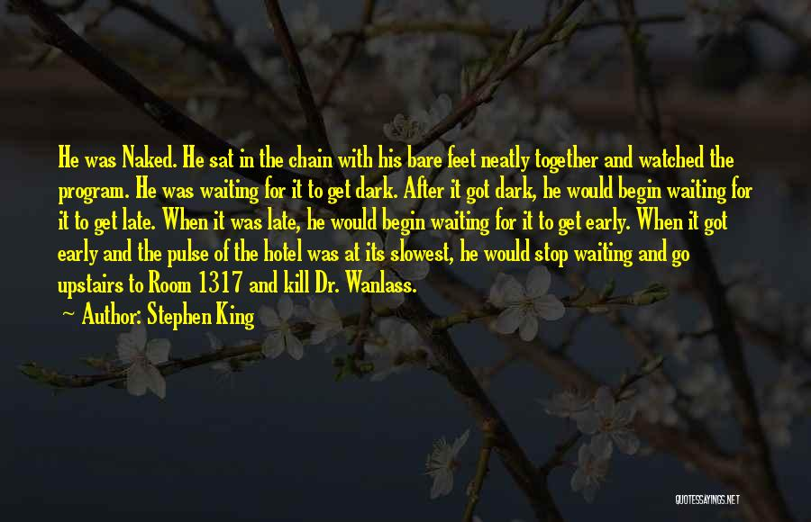 Upstairs Room Quotes By Stephen King