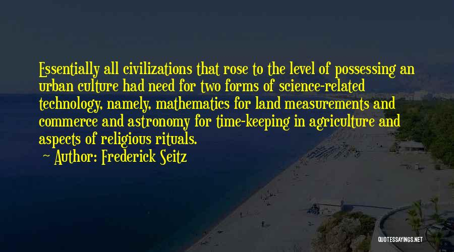 Urban Agriculture Quotes By Frederick Seitz
