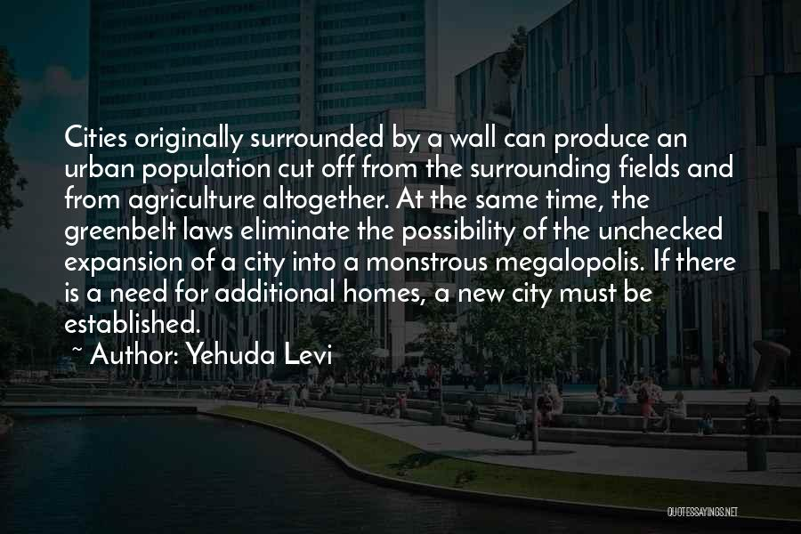 Urban Agriculture Quotes By Yehuda Levi