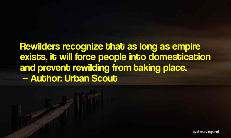 Urban Scout Quotes 2117298