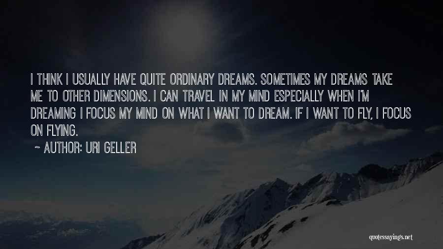Uri Geller Quotes 1075594