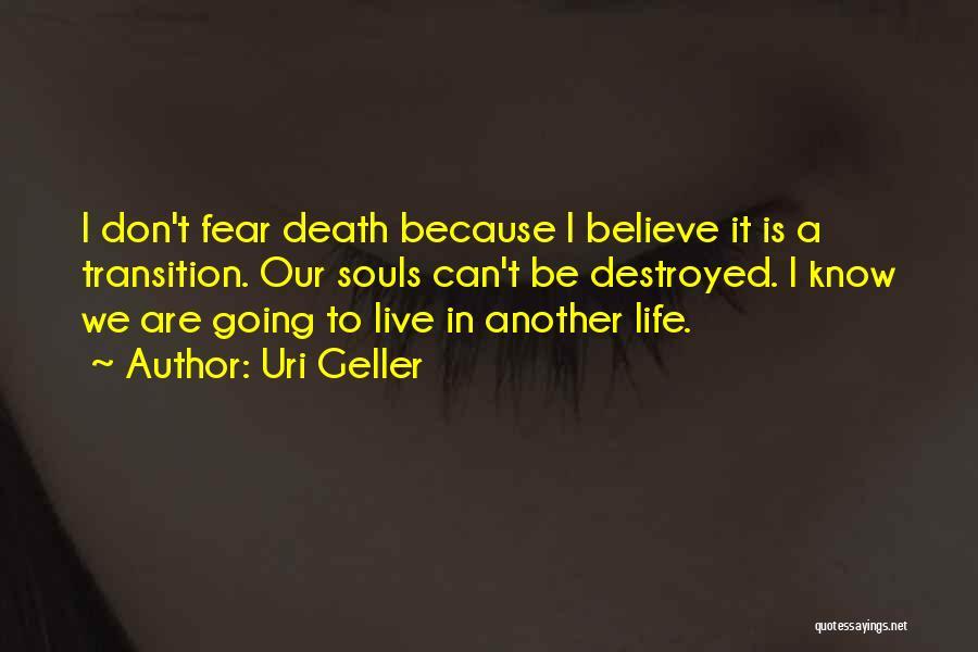 Uri Geller Quotes 1703529