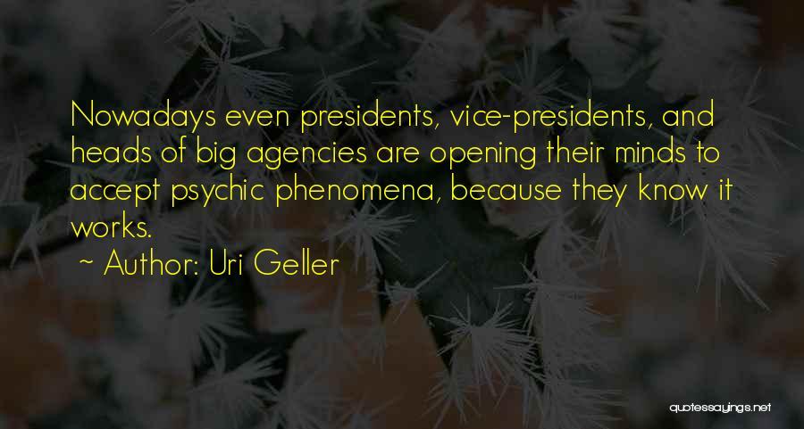 Uri Geller Quotes 1841315