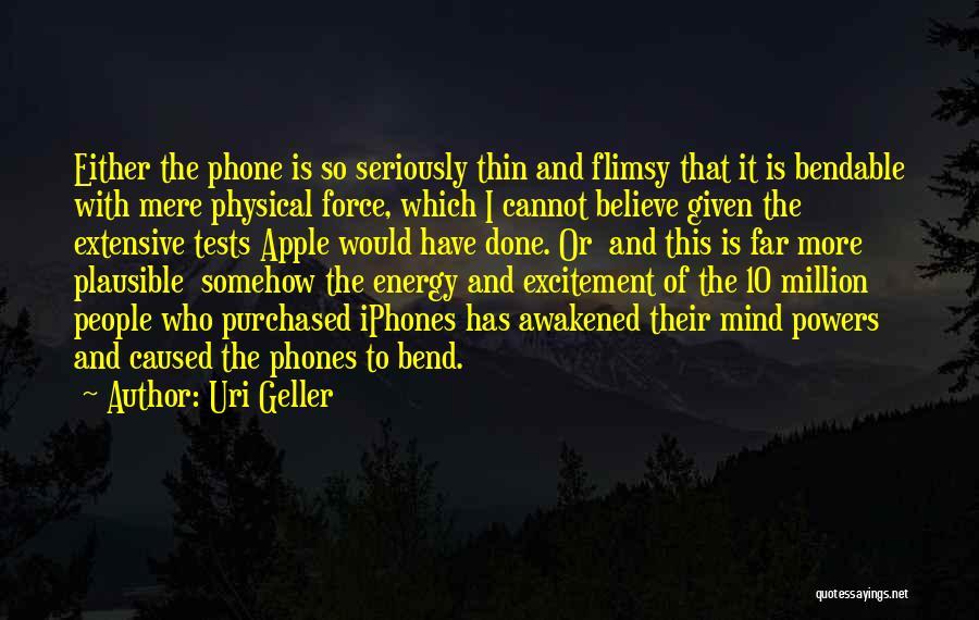 Uri Geller Quotes 323179
