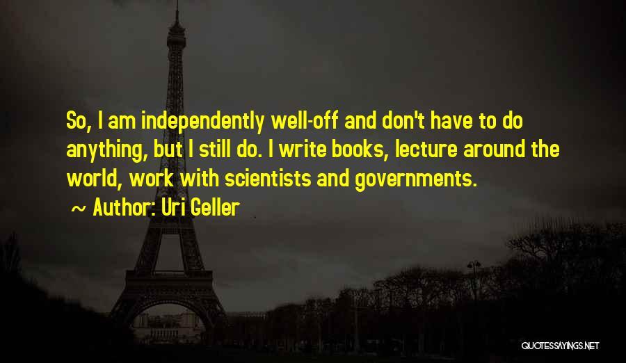 Uri Geller Quotes 789569