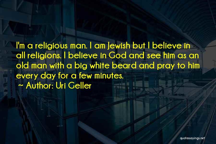 Uri Geller Quotes 973135