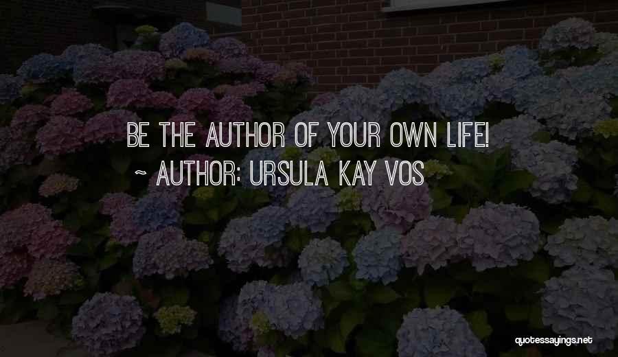 Ursula Kay Vos Quotes 284413