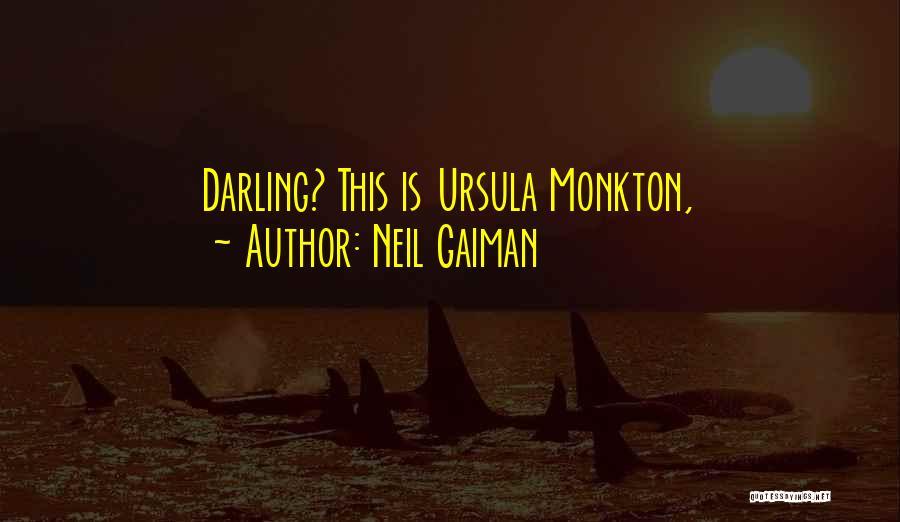Ursula O'farrell Quotes By Neil Gaiman