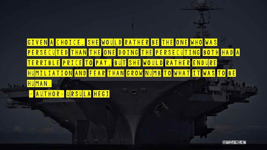 Ursula O'farrell Quotes By Ursula Hegi