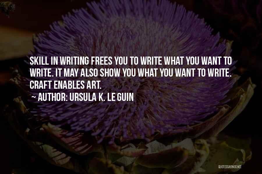 Ursula O'farrell Quotes By Ursula K. Le Guin