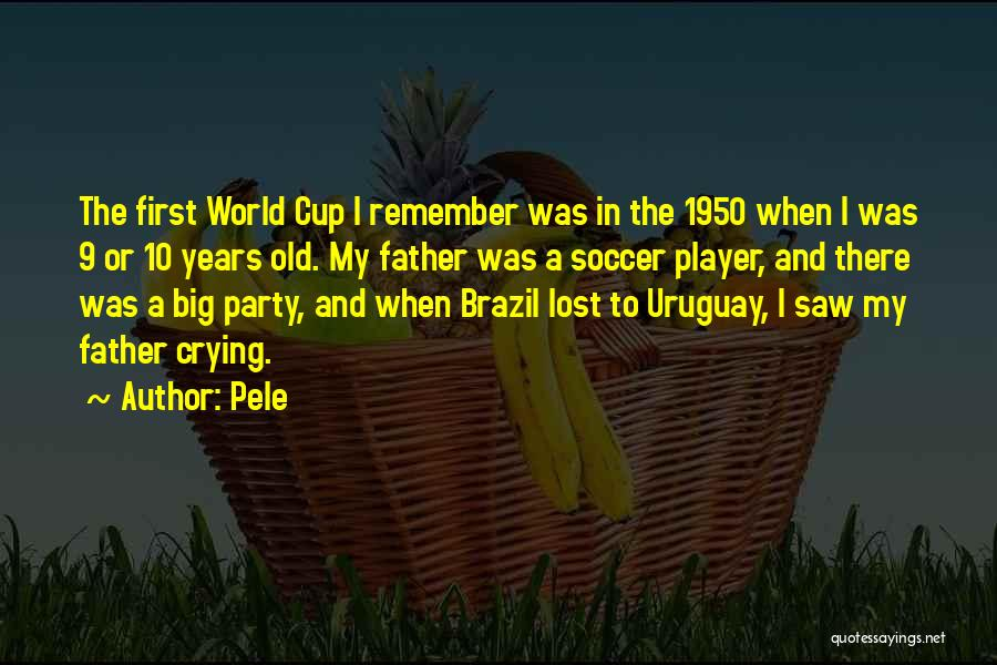Uruguay Soccer Quotes By Pele