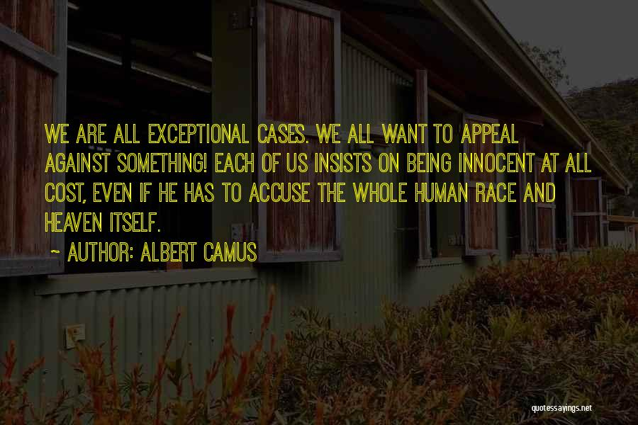 Us All Being Human Quotes By Albert Camus