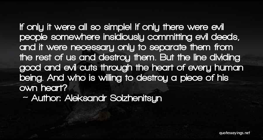 Us All Being Human Quotes By Aleksandr Solzhenitsyn