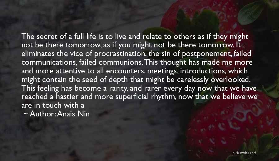 Us All Being Human Quotes By Anais Nin
