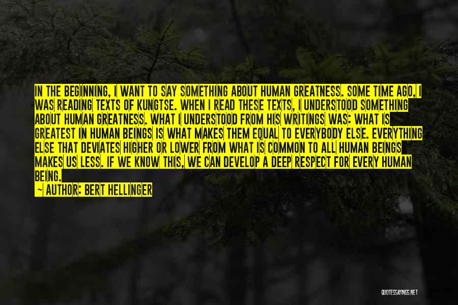 Us All Being Human Quotes By Bert Hellinger