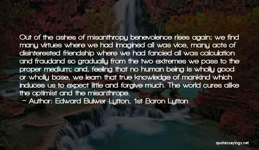 Us All Being Human Quotes By Edward Bulwer-Lytton, 1st Baron Lytton