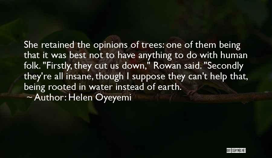 Us All Being Human Quotes By Helen Oyeyemi