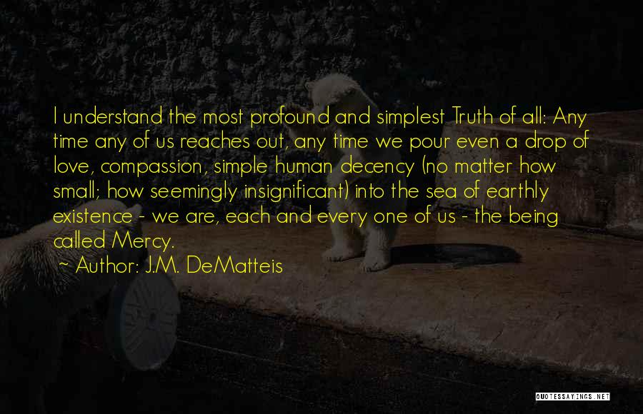 Us All Being Human Quotes By J.M. DeMatteis