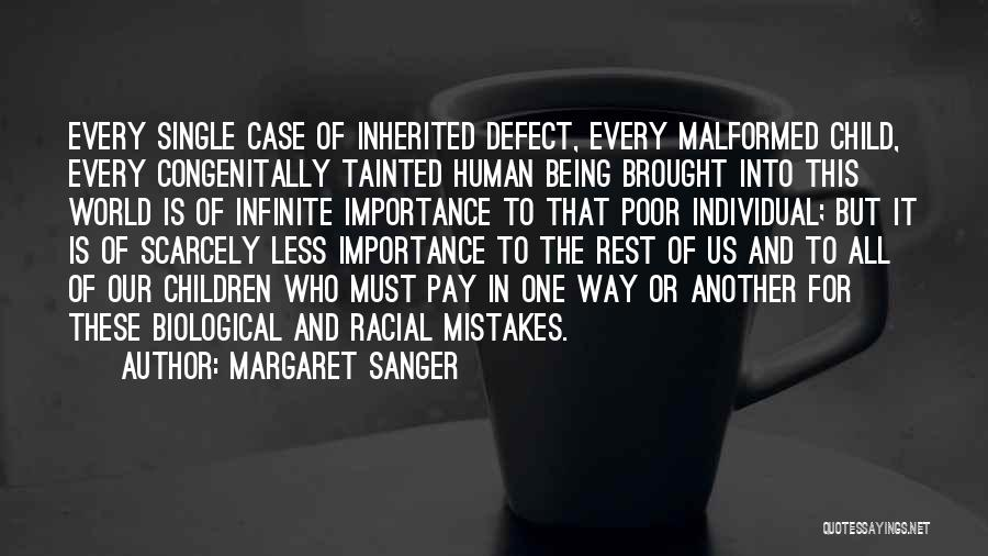 Us All Being Human Quotes By Margaret Sanger