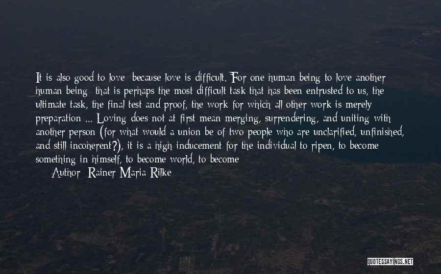 Us All Being Human Quotes By Rainer Maria Rilke