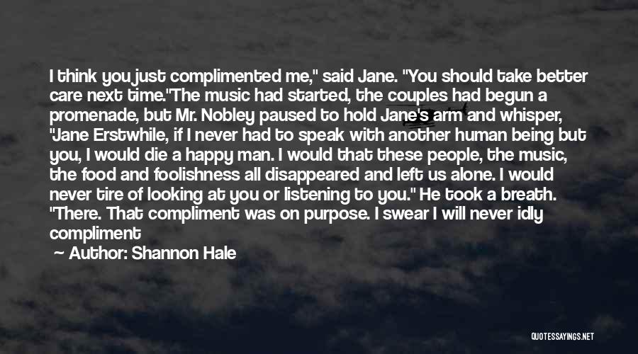 Us All Being Human Quotes By Shannon Hale