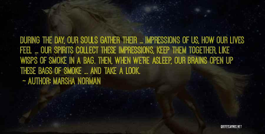 Us Them Quotes By Marsha Norman