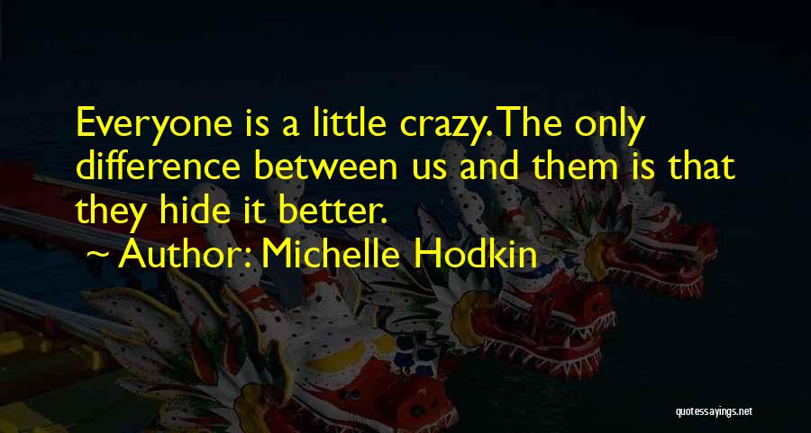 Us Them Quotes By Michelle Hodkin
