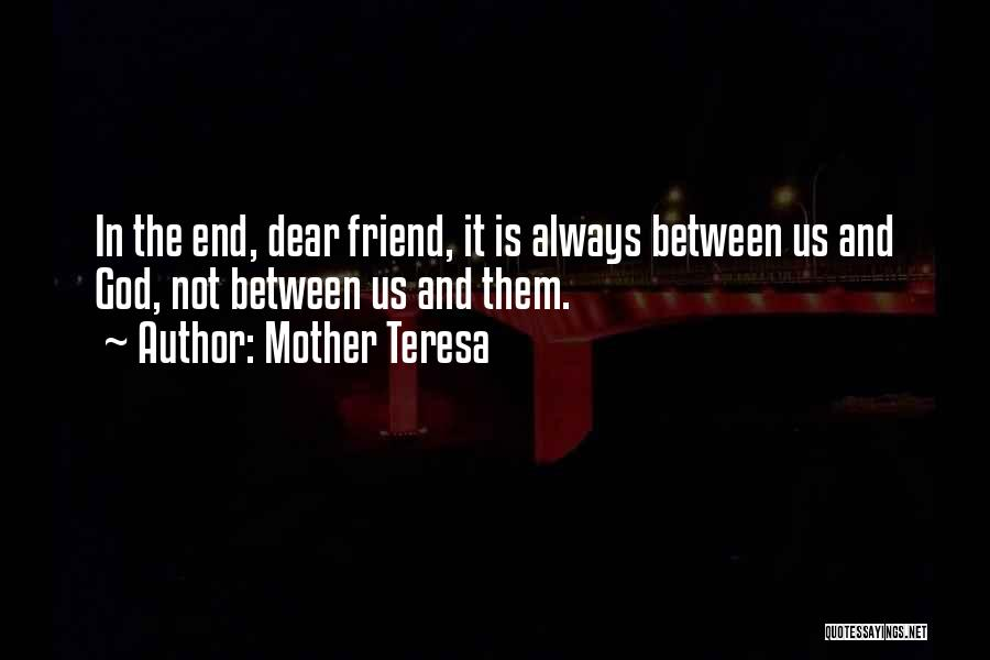 Us Them Quotes By Mother Teresa