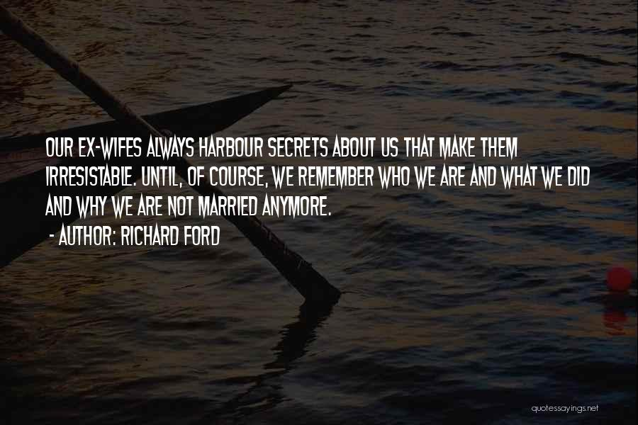 Us Them Quotes By Richard Ford