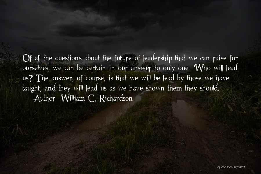 Us Them Quotes By William C. Richardson
