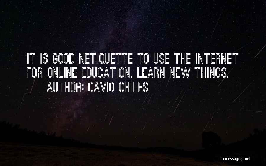 Use Of Internet In Education Quotes By David Chiles