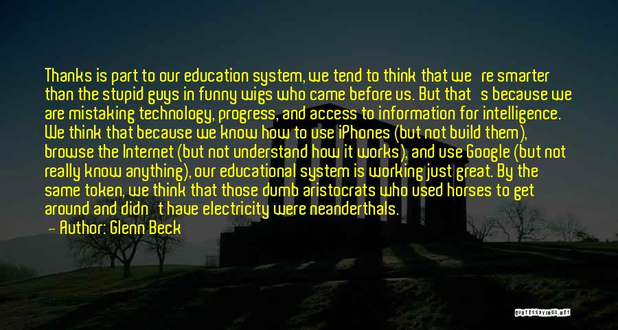 Use Of Internet In Education Quotes By Glenn Beck