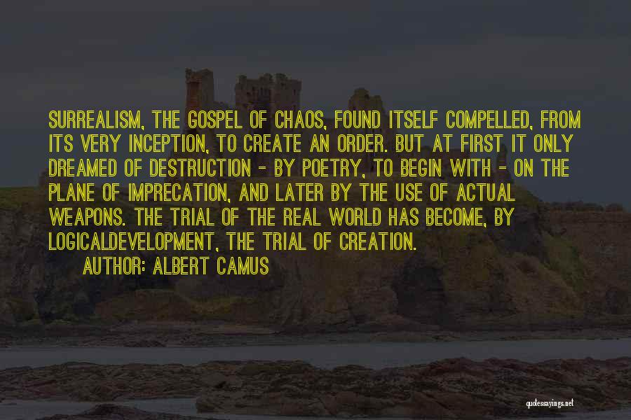 Use Of Weapons Quotes By Albert Camus