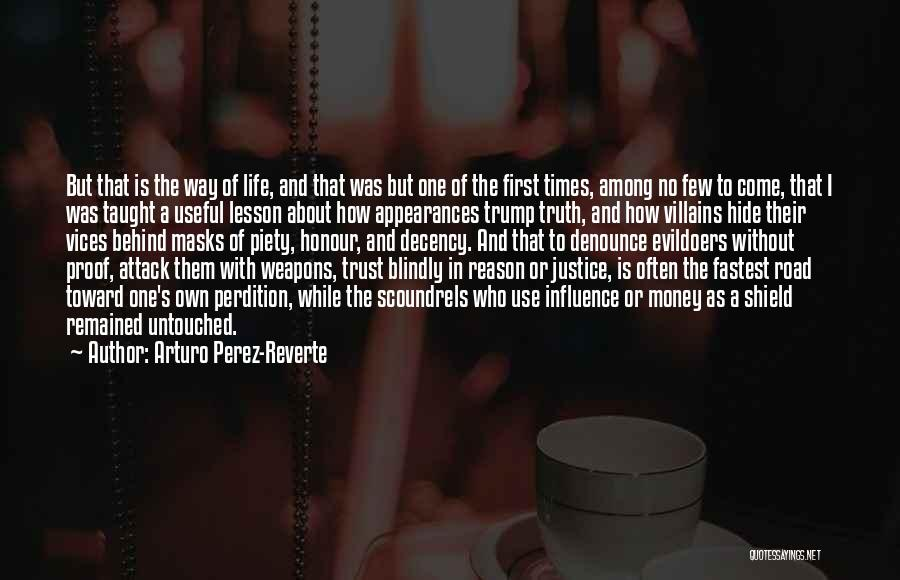 Use Of Weapons Quotes By Arturo Perez-Reverte