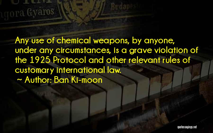 Use Of Weapons Quotes By Ban Ki-moon