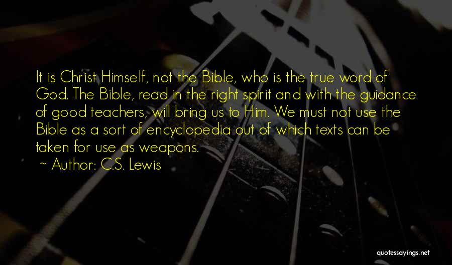 Use Of Weapons Quotes By C.S. Lewis
