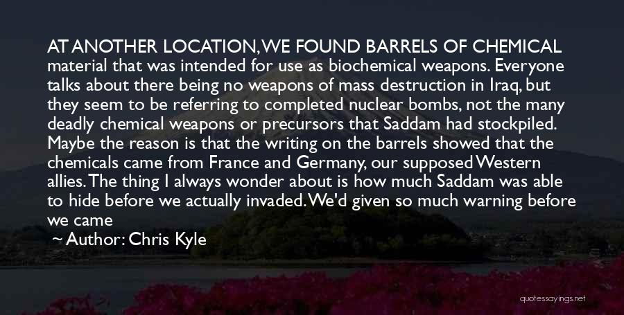 Use Of Weapons Quotes By Chris Kyle