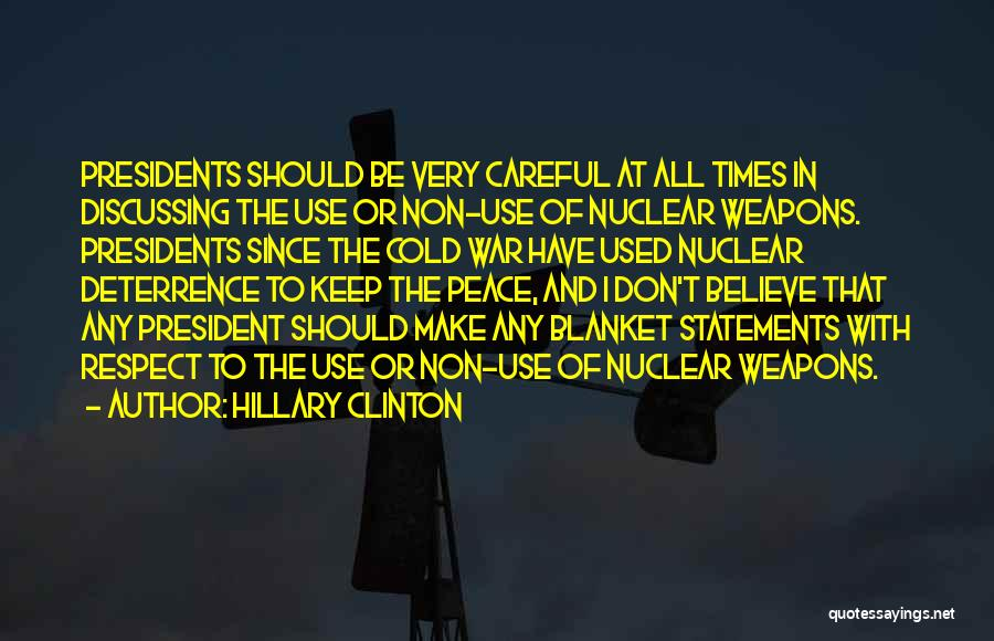 Use Of Weapons Quotes By Hillary Clinton