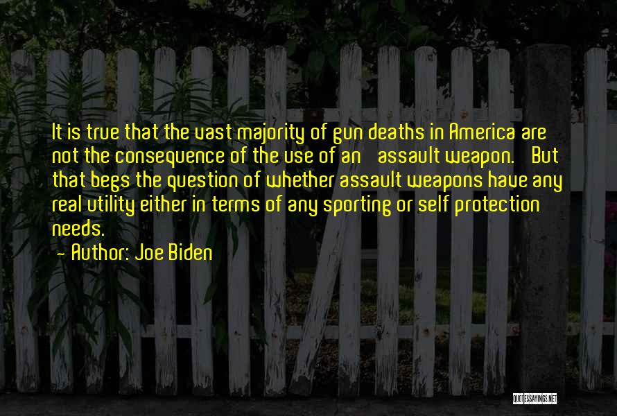 Use Of Weapons Quotes By Joe Biden