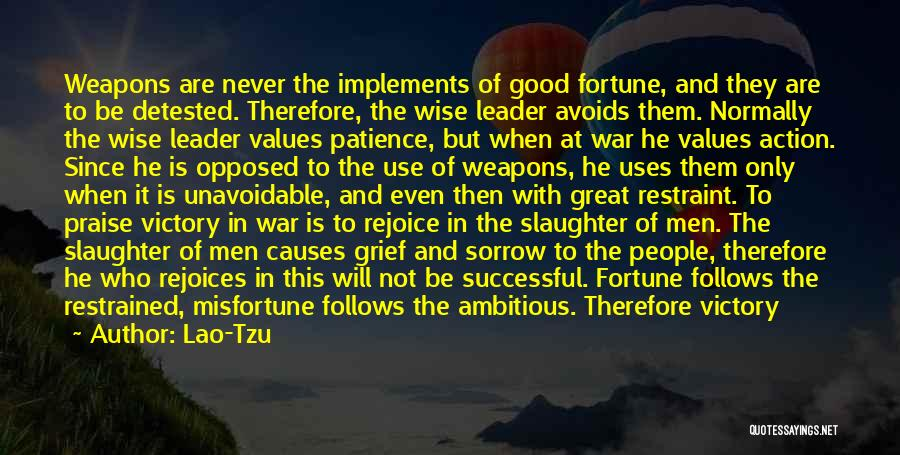 Use Of Weapons Quotes By Lao-Tzu