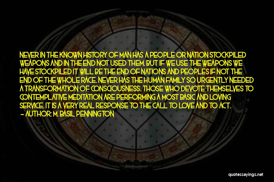 Use Of Weapons Quotes By M. Basil Pennington