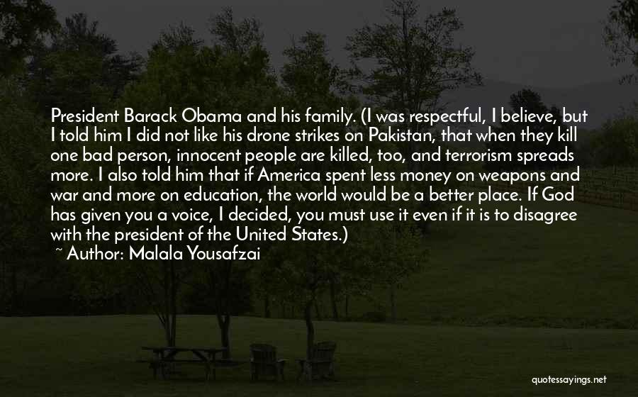 Use Of Weapons Quotes By Malala Yousafzai