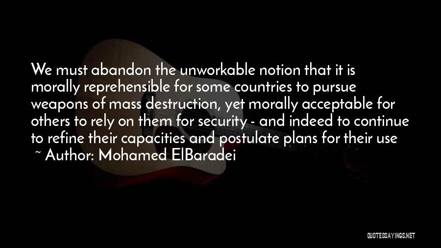 Use Of Weapons Quotes By Mohamed ElBaradei