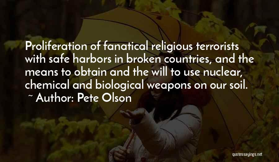 Use Of Weapons Quotes By Pete Olson