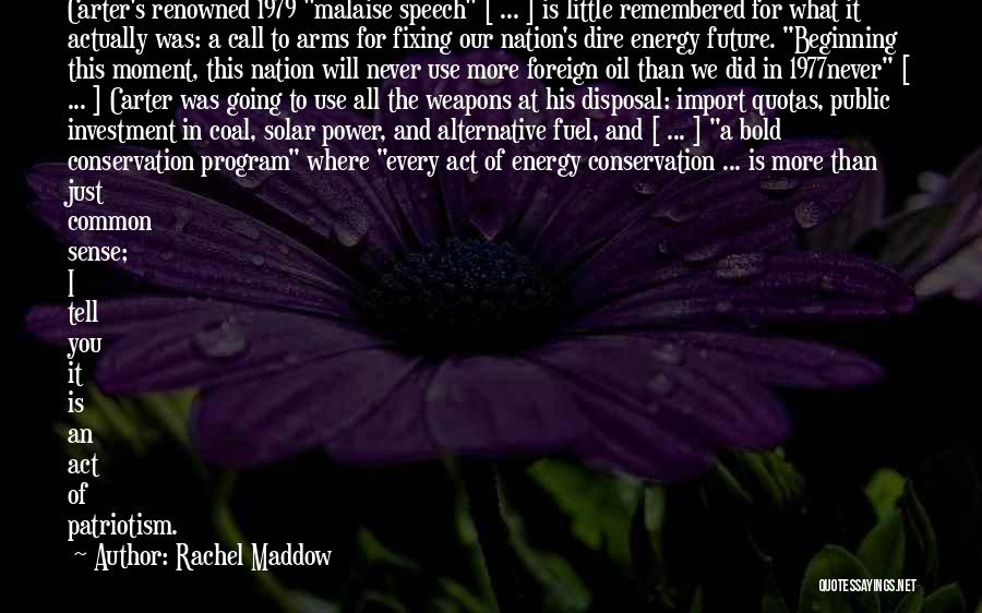 Use Of Weapons Quotes By Rachel Maddow