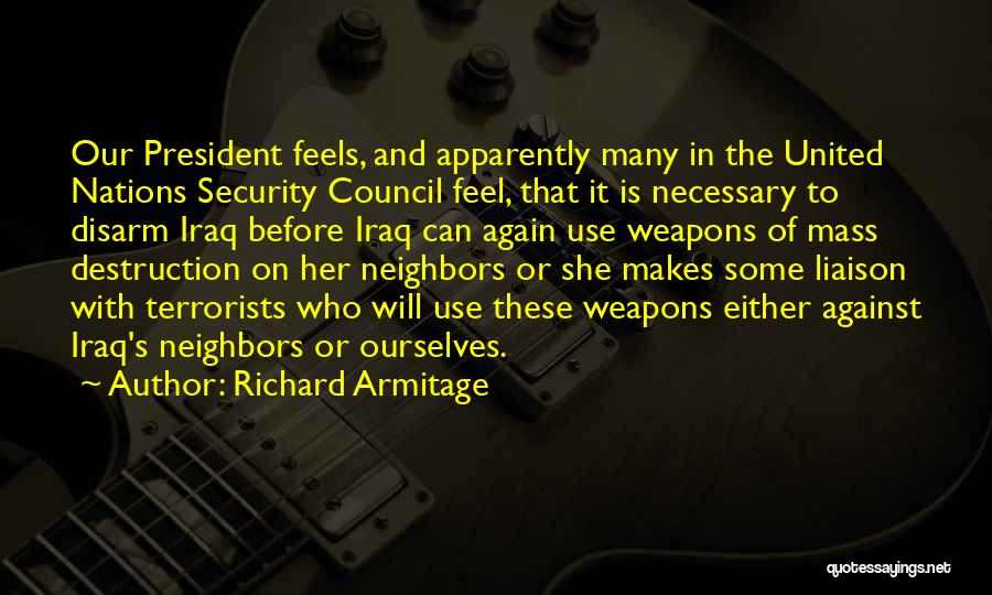 Use Of Weapons Quotes By Richard Armitage